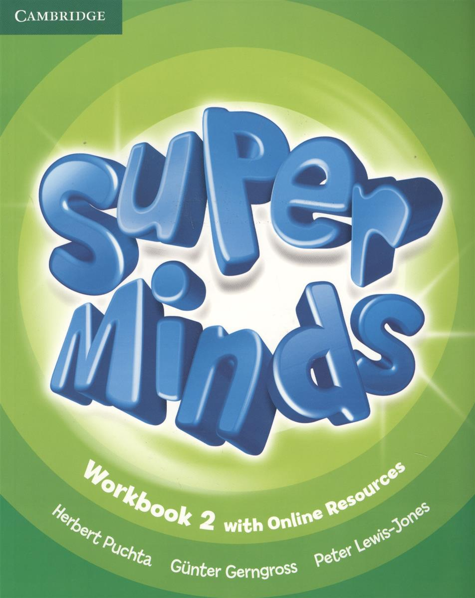 Gerngross G., Puchta H., Lewis-Jone P. Super Minds. Level 2. Workbook (книга на английском языке) super minds level 6 workbook with online resources