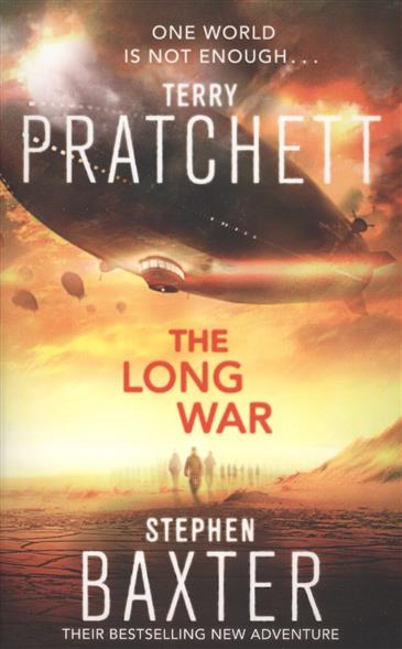 Pratchett T., Baxter S. The Long War rollercoasters the war of the worlds