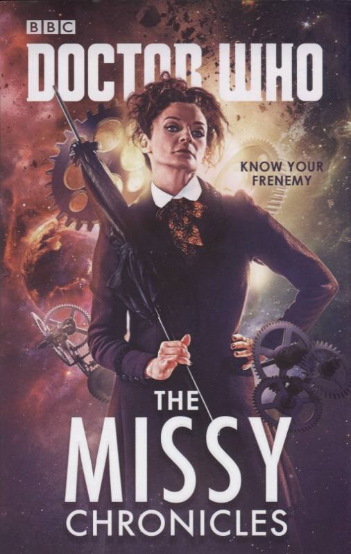Scott C., Rayner J. Doctor Who. The Missy Chronicles archer j best kept secret volume three the clifton chronicles