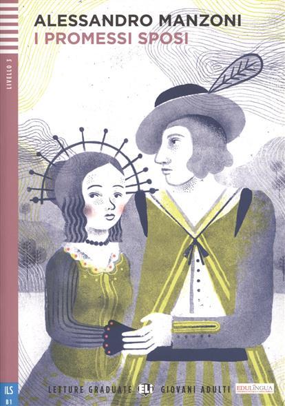 Manzoni A. I promessi sposi. Livello 3 (+CD) manzoni treviso
