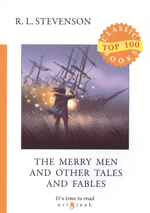 The Merry Men and Other Tales and Fables, Stevenson R.