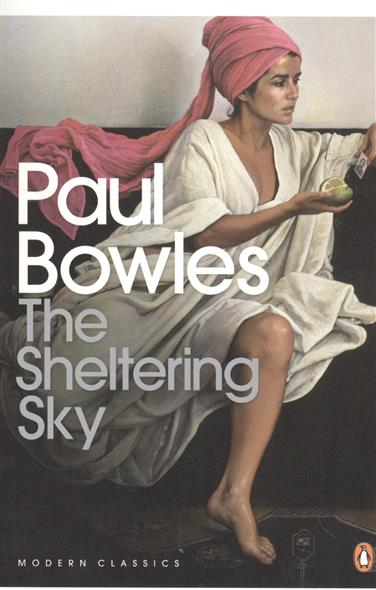 Bowles P. The Sheltering Sky seize the sky