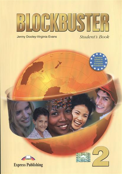 Blockbuster 2. Student's Book. Учебник (+CD)