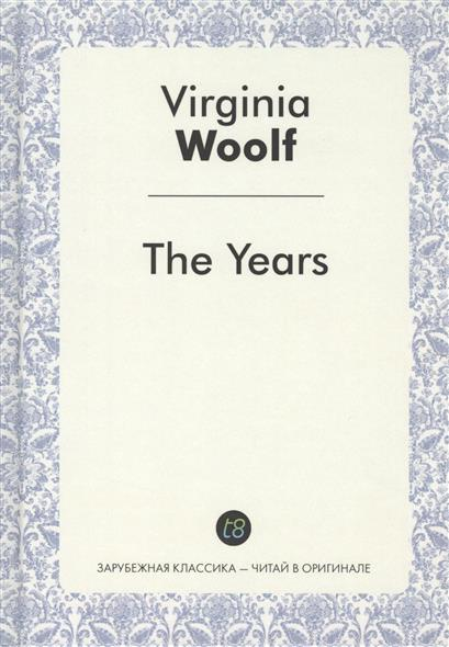 Woolf V. The Years woolf v the waves