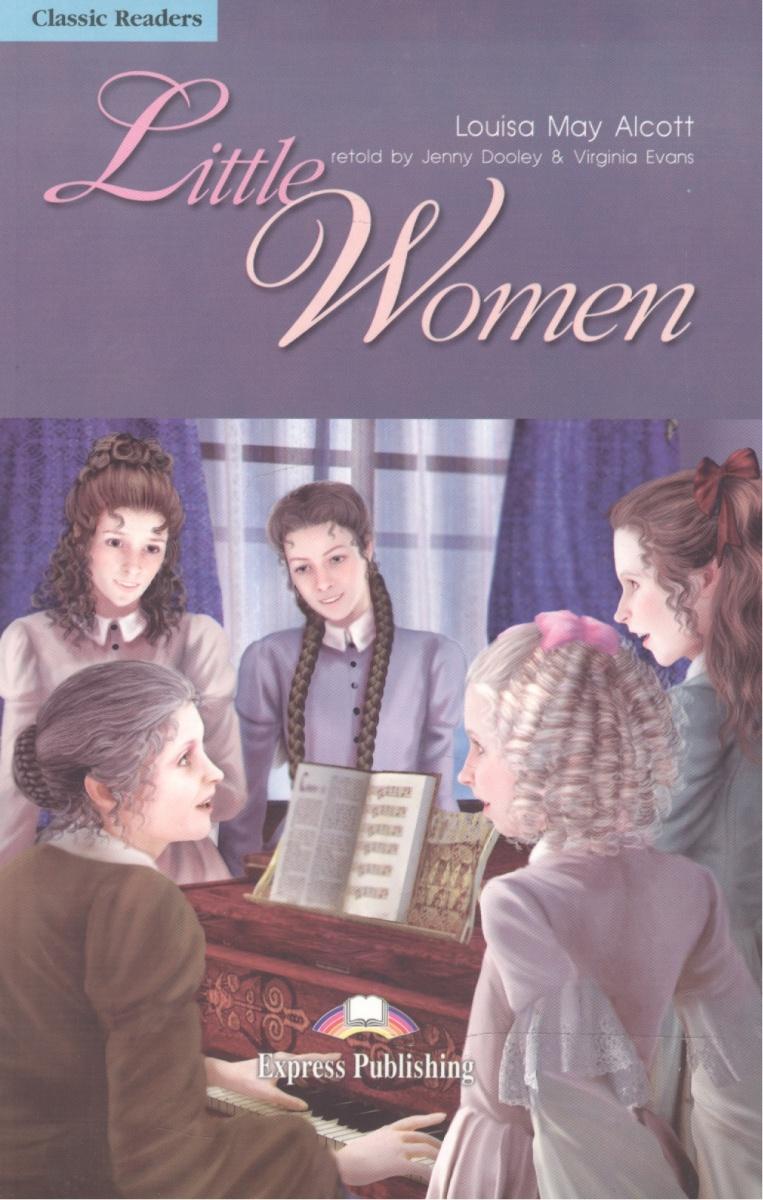 Alcott L. Little Women. Level 4. Книга для чтения