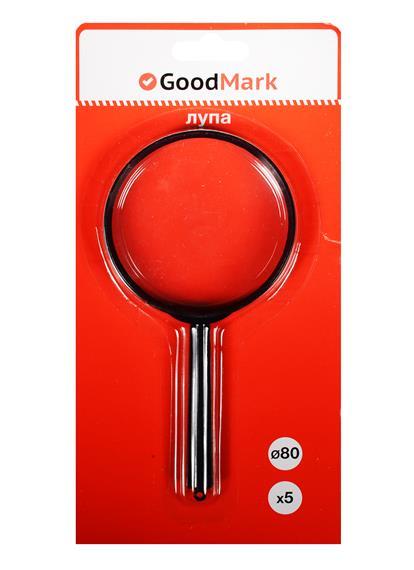 Лупа 80мм 5-кратная, блистер, GoodMark