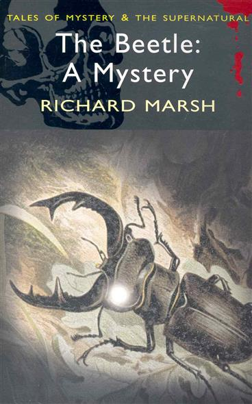 Marsh R. The Beetle A Mystery marsh marsh man