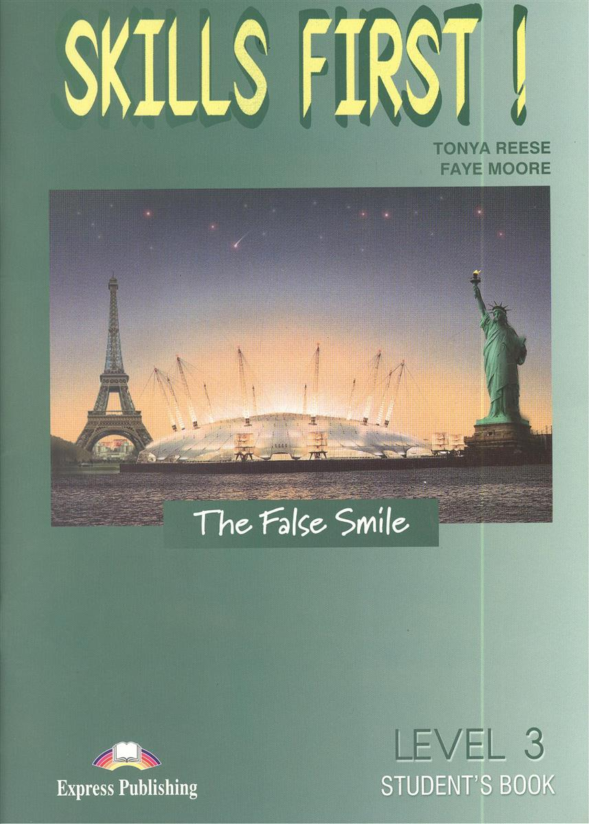 Reese T., Moore F. Skills First! The False Smile. Level 3 Student`s Book (+CD) gateway 2nd edition b2 student s book pack