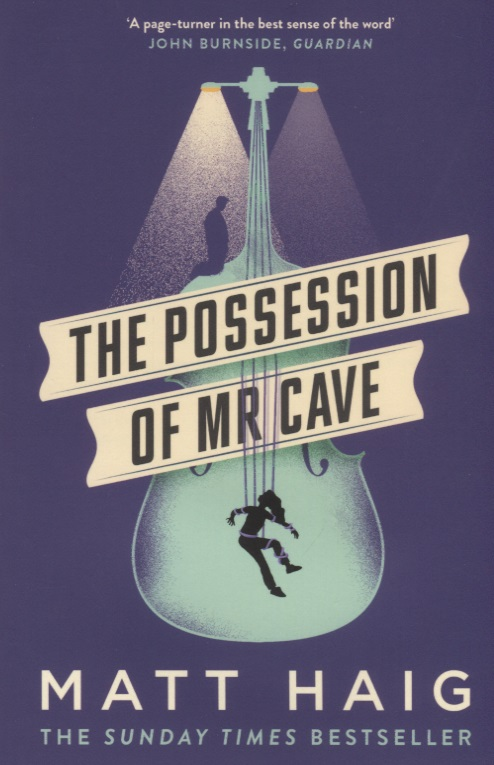 Haig M. The Possession of Mr Cave because of mr terupt