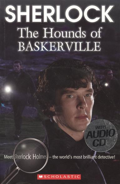 Gattis M. Sherlock: The Hounds of Baskerville. Level 3 (+СD)