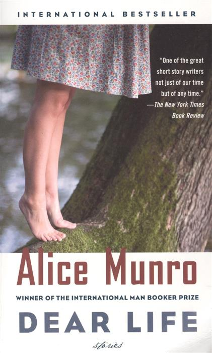 Munro A Dear Life Stories