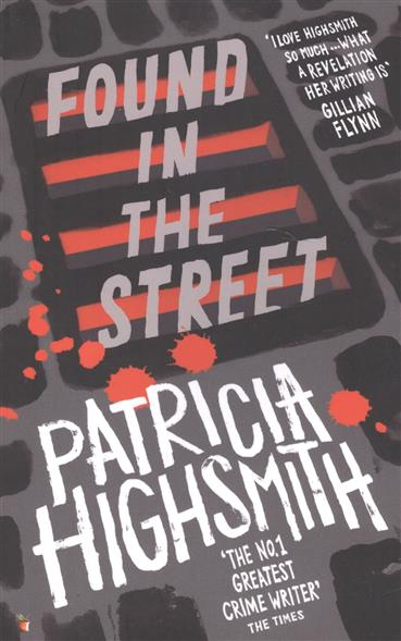 Highsmith P. Found in the Street found in brooklyn