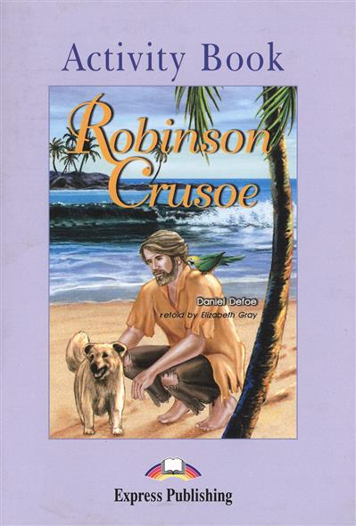 Defoe D. Robinson Crusoe. Activity Book my snowman activity sticker book