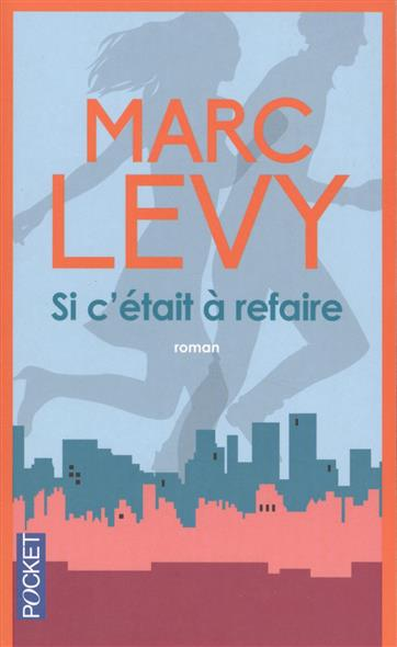 Levy M. Si c'etait a refaire cynthia levy into a world unknown