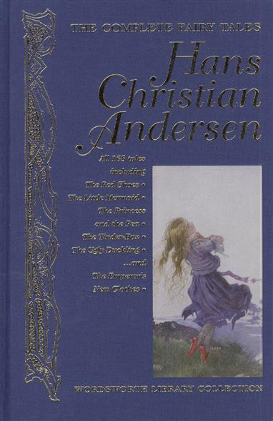 Andersen H. The Complete Fairy Tales. Hans Christian Andersen english fairy tales