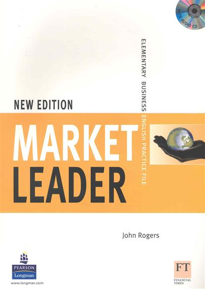 Rogers J. Market Leader New Edition Elementary Practice File language leader elementary coursebook cd rom