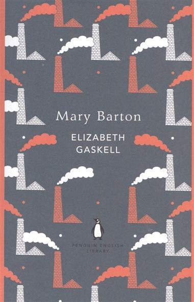 Gaskell E. Mary Barton mary barton