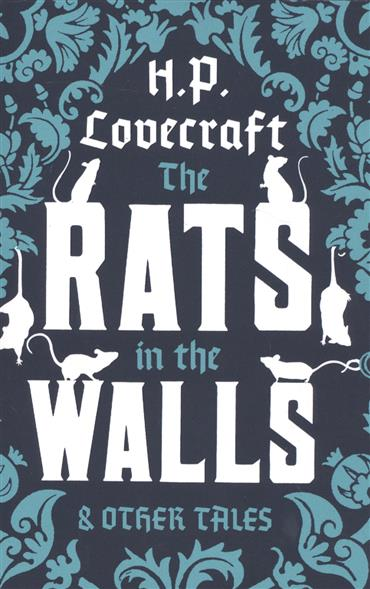 Lovecraft H.P. The Rats in the Walls and Other Tales red shoes – and other tattered tales