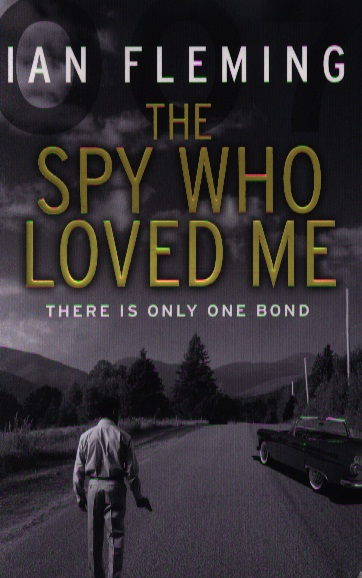 Fleming I. The Spy Who Loved Me the librarian and the spy