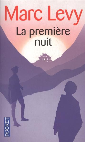 Levy M. La premiere nuit ISBN: 9782266203364 m levy elle