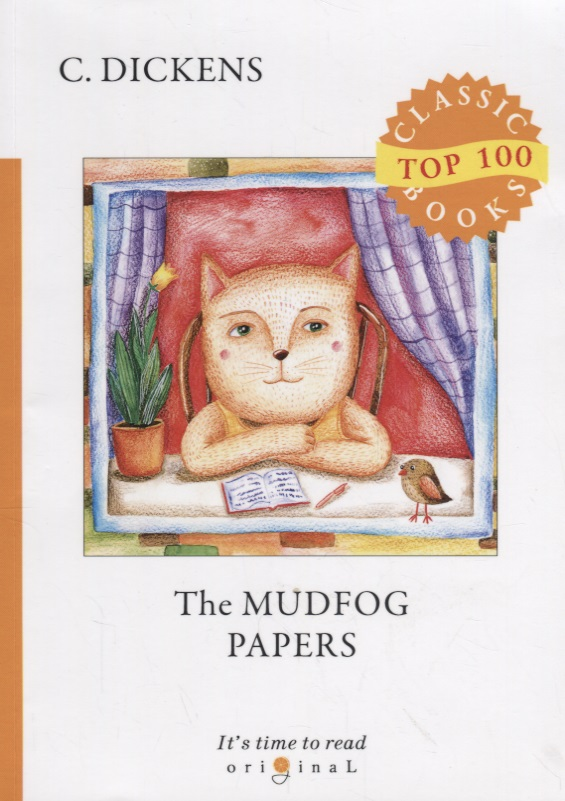 Dickens C. The Mudfog Papers dickens c the mudfog papers and other sketches