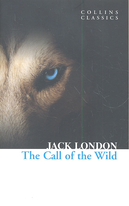 London J. The Call of the Wild london j the iron heel
