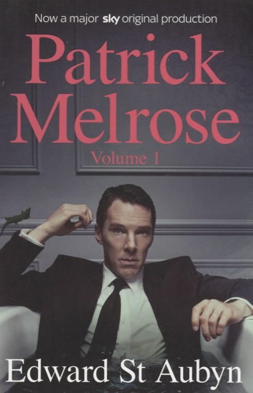 Aubyn E. Patrick Melrose. Volume 1 patrick bruel angoulême