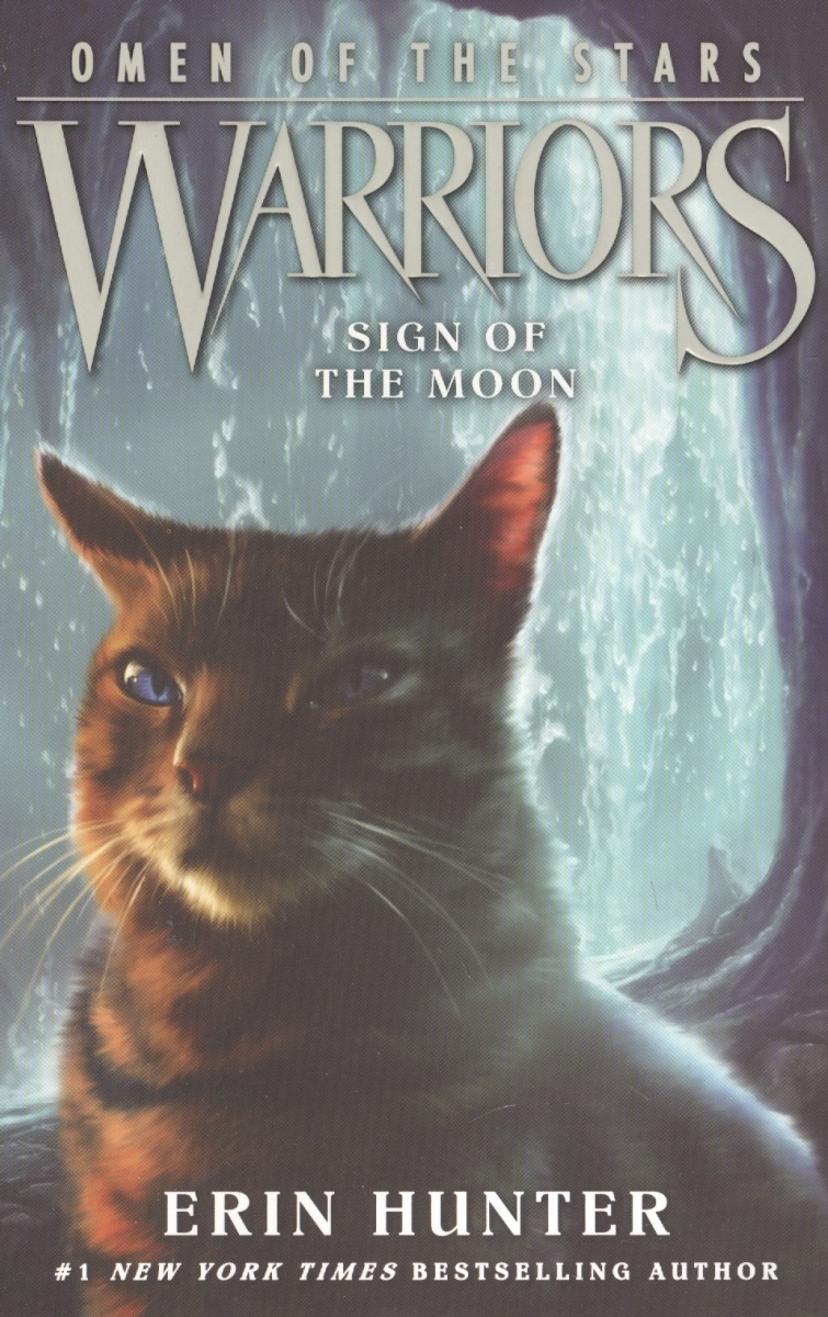 Hunter Е. Warriors: Omen of the Stars #4: Sign of the Moon hunter е warriors omen of the stars 5 the forgotten warrior