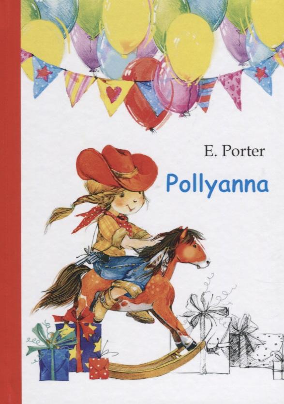 Porter E. Pollyanna porter e pollyanna