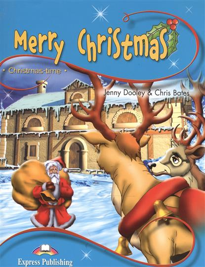 Dooley J., Bates C. Merry Christmas. Stage 1. Pupil's Book christmas board book