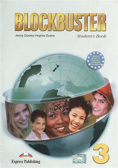 Blockbuster 3. Student's Book. Учебник (+CD)