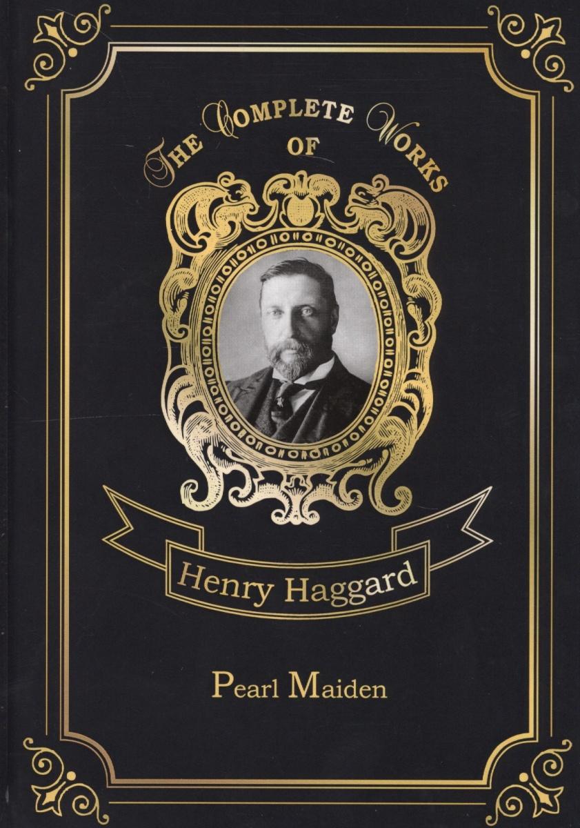Haggard H. Pearl Maiden haggard h queen sheba s ring