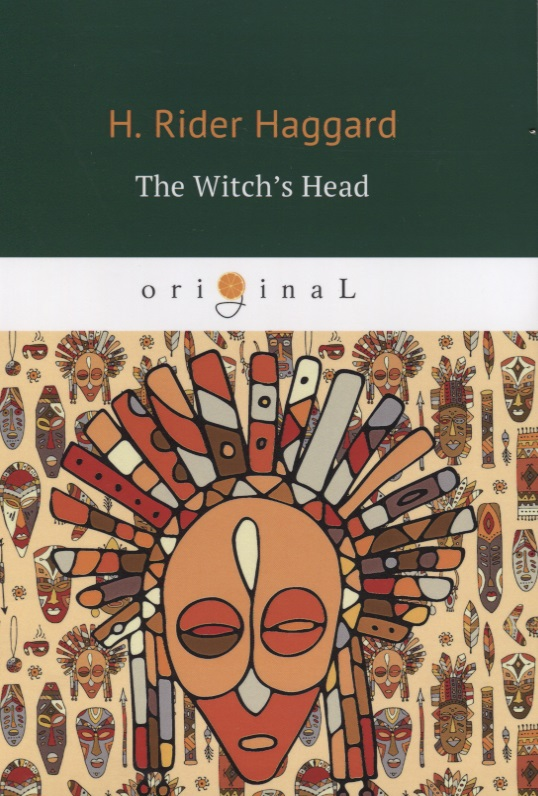 Haggard H. The Witch's Head ISBN: 9785521065974 haggard h nada the lily