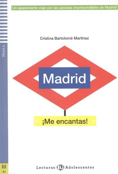 Madrid, me encantas! Nivel 2 от Читай-город