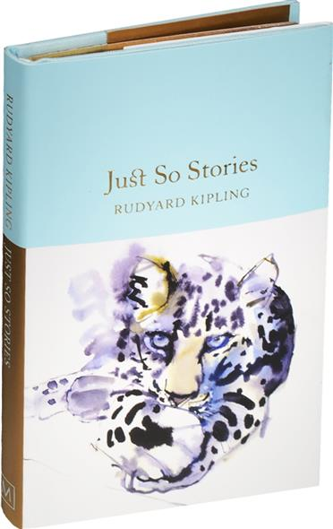 Kipling R. Just So Stories ISBN: 9781909621800