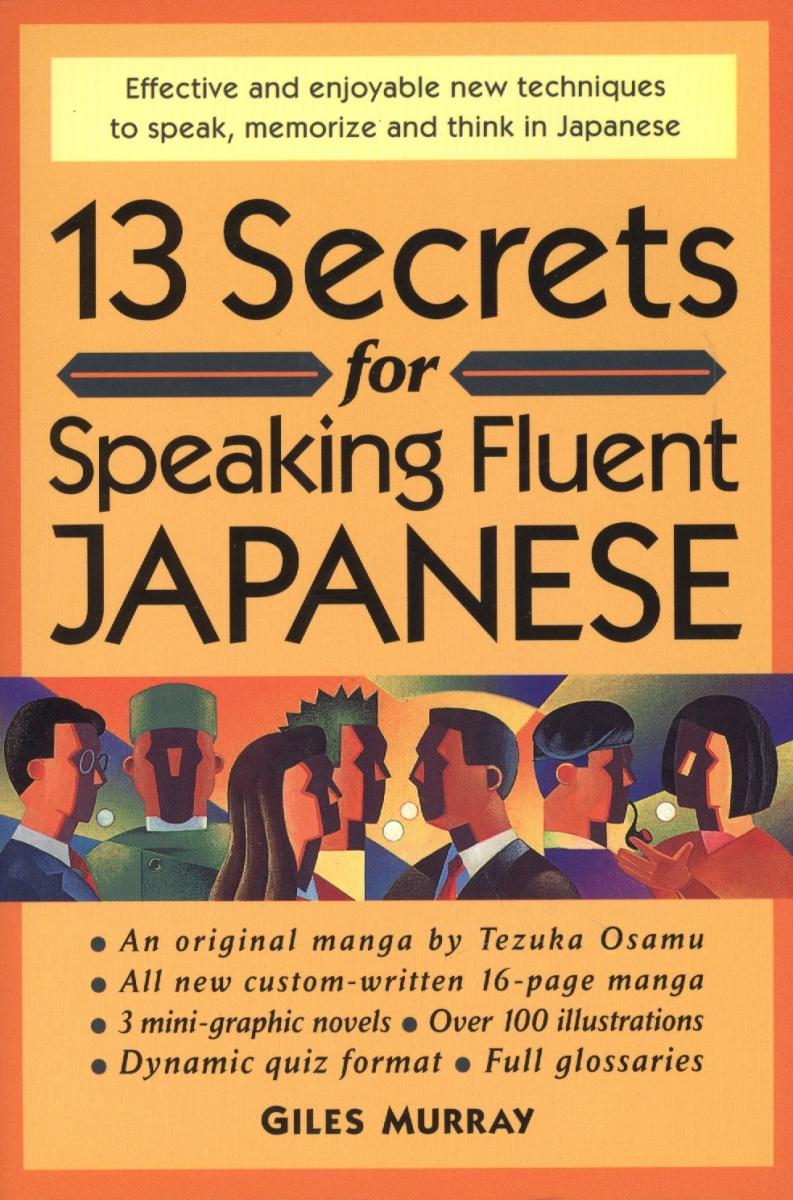 Murray G. 13 Secrets for Speaking Fluent Japanese dkny murray ny2599