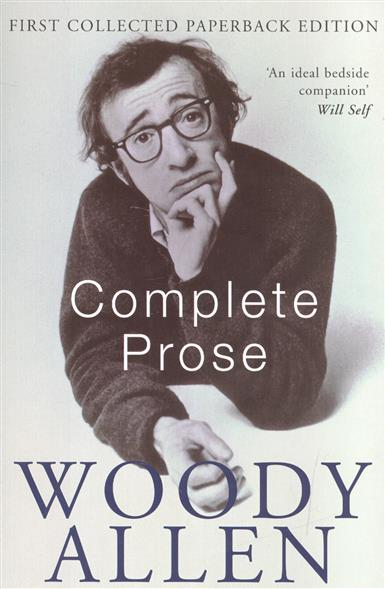 Allen W. Complete Prose ISBN: 9780330328210 the complete prose