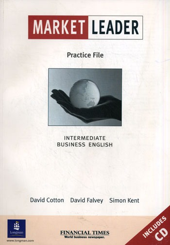 Сotton D. Marker Leader Practice File rogers j market leader intermediate practice file and audio cd pack 3rd edition