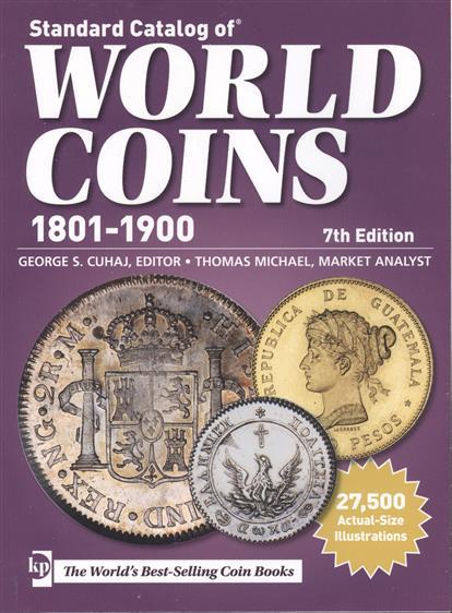 Стандартный каталог монет мира. Standard Catalog of World Coins… 1801-1900 гг. 7-е издание (Краузе 2012)