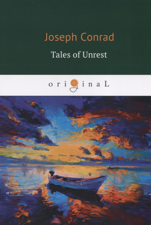 Conrad J. Tales of Unrest