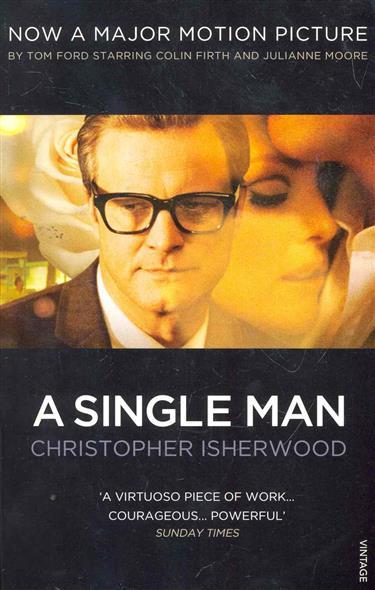 Isherwood C. A Single Man a single man