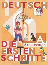 Первые шаги Немецкий язык 2 кл Р/т А