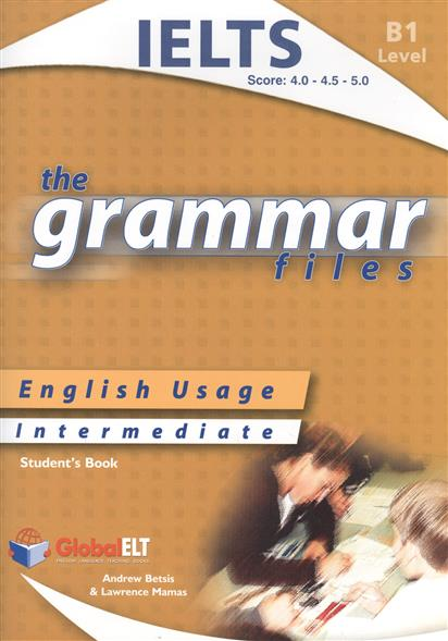 все цены на Betsis A., Mamas L. The Grammar Files. English Usage. Intermediate. Level B1. Student's Book онлайн