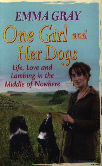 Gray E. One Girl And Her Dogs ISBN: 9780751547399