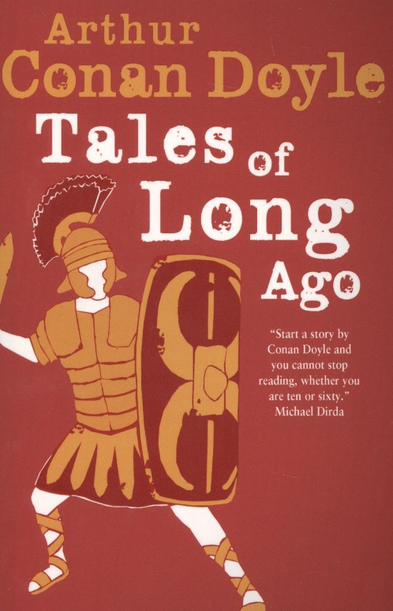 Doyle A. Tales of Long Ago donerty gillian 1001 things to spot long ago