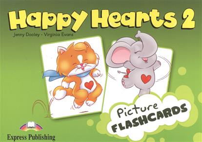 Evans V., Dooley J. Happy Hearts 2. Picture Flashcards jenny dooley virginia evans hello happy rhymes nursery rhymes and songs