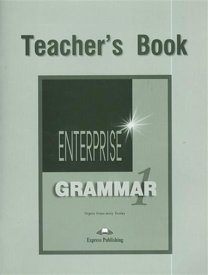 Enterprise Grammar 1. Teacher's Book