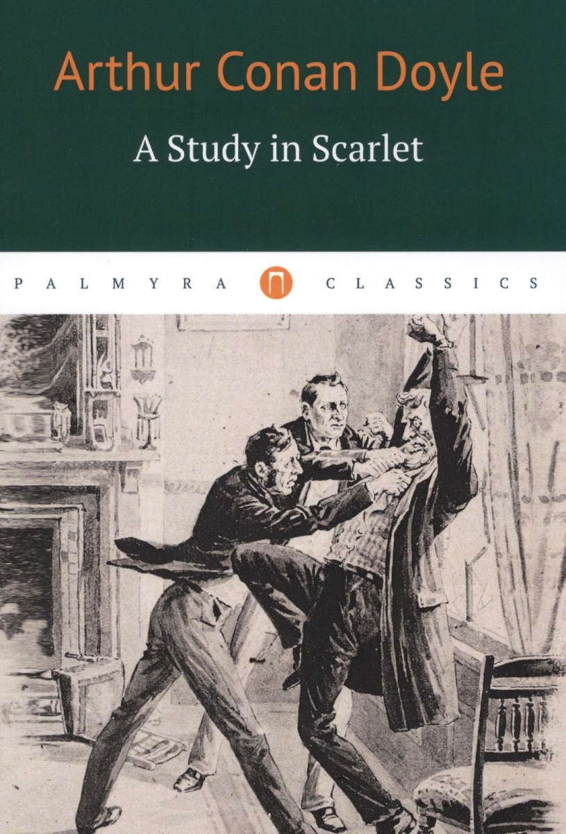 Doyle A. A Study in Scarlet a study in scarlet