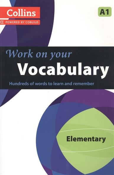 Work on Your Vocabulary: A1 Elementary test your english vocabulary in use elementary