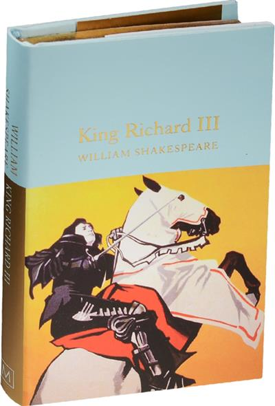 Shakespeare W. King Richard III ISBN: 9781909621947 shakespeare w shakespeare king lear isbn 1853260959